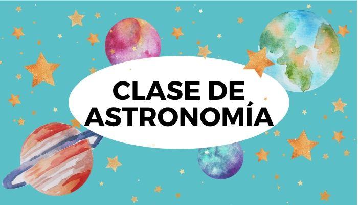 Clase de Astronomía