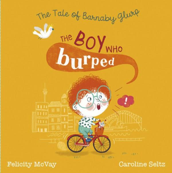 The Boy Who Burped Australian Kids Books