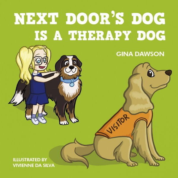 Next Door's Dog is a Therapy Dog Kids Books