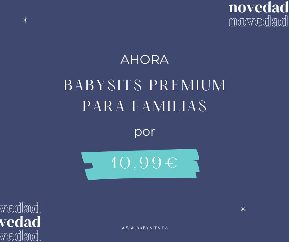 Nuevo precio de Babysits Premium para España 2021