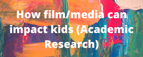 How film can impact kids academic research