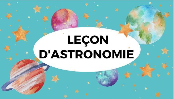 Leçon d'Astronomie pour Enfant