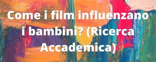 Film per bambini: analisi delle ricerche accademiche