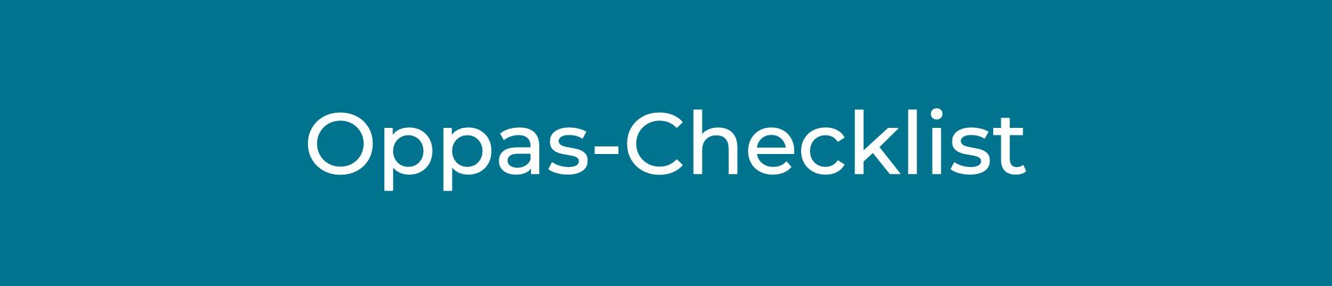 Oppas-checklist