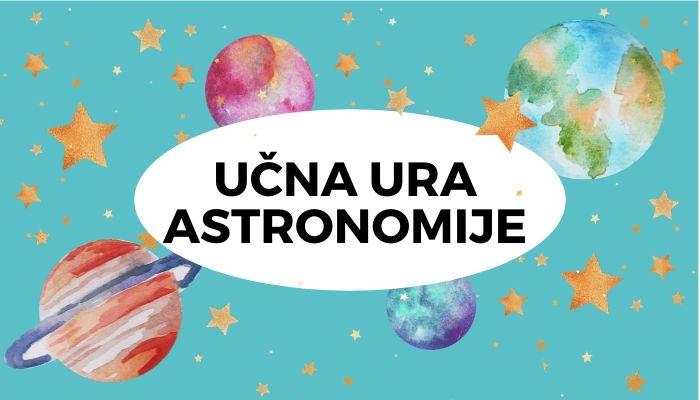 Učna ura astronomije