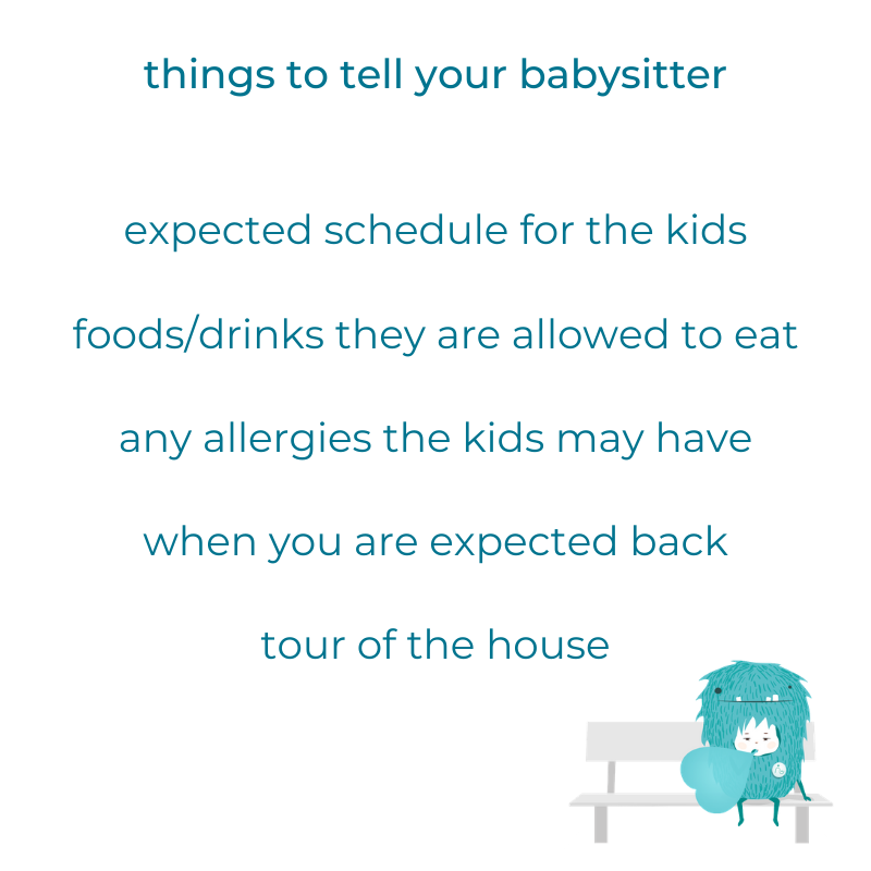 Things to tell your babysitter