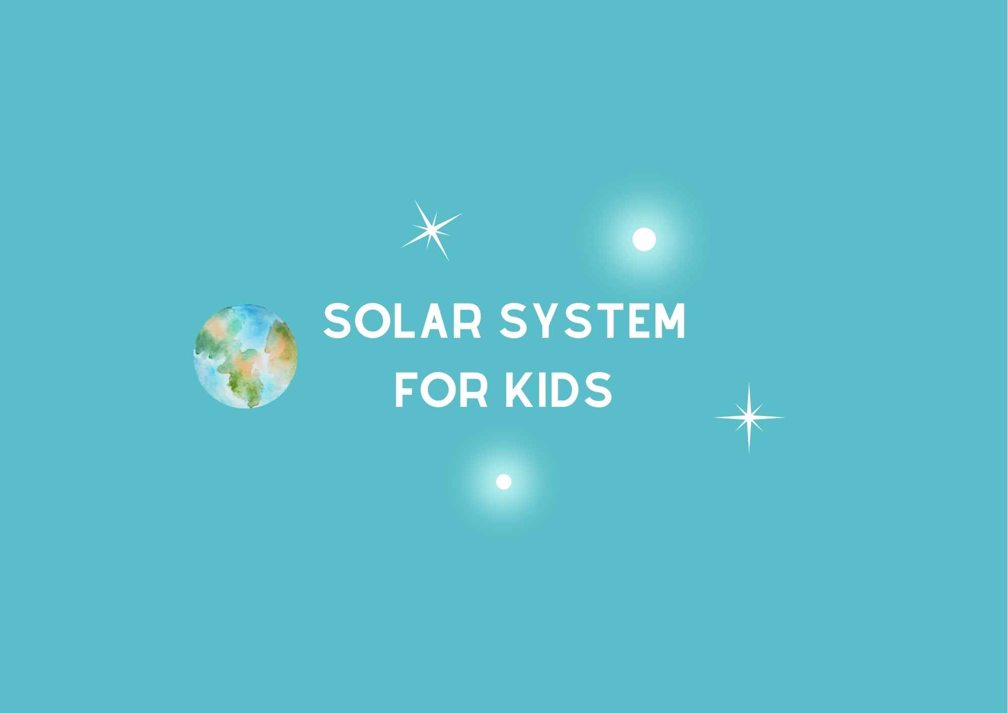 Solar System for Kids Activity