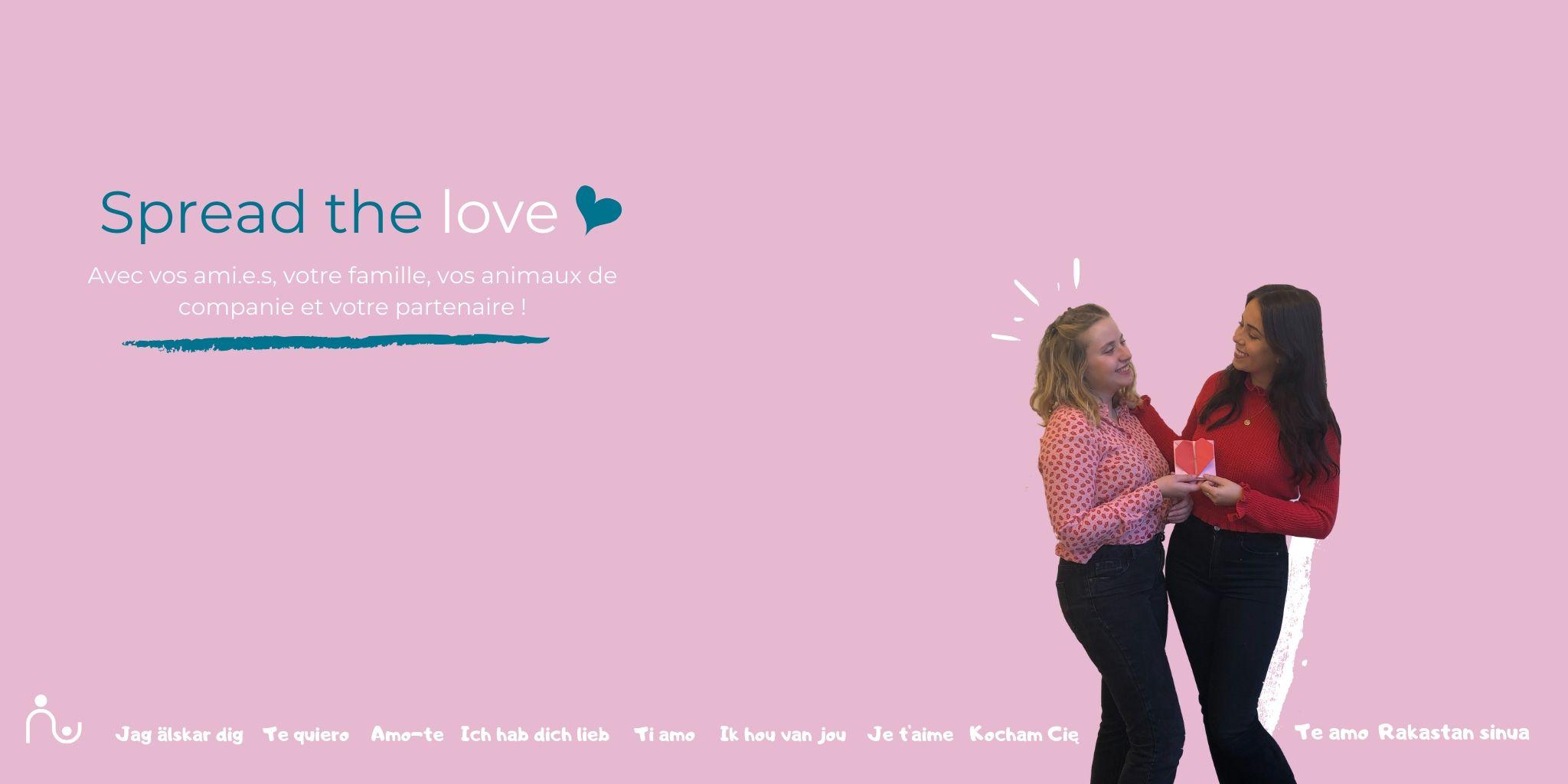 Répandez l'amour autour de vous !